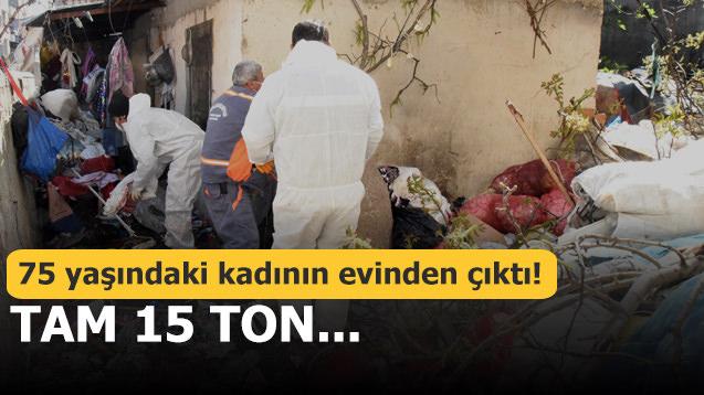 75 yaşındaki kadının evinden çıktı! Tam 15 ton...