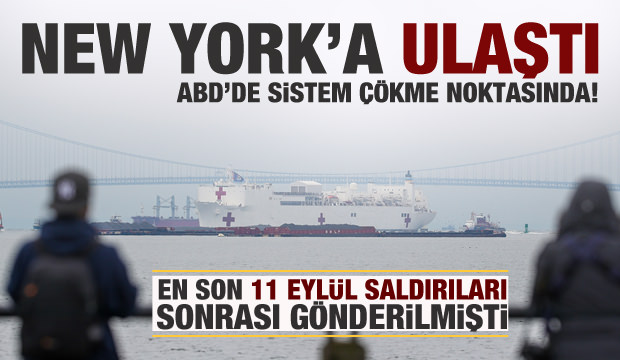 ABD donanmasına ait hastane gemisi New York'a geldi