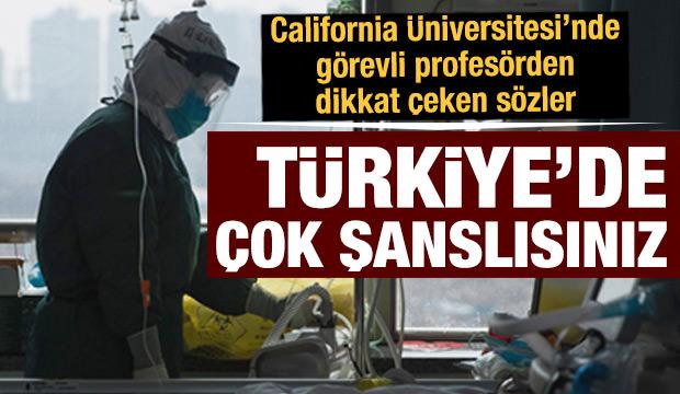 ABD'de görev yapan Prof. Dr. Çilingiroğlu: Türkiye'de çok şanslısınız