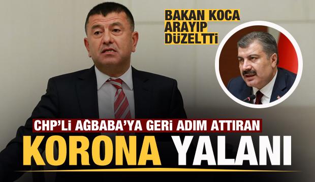 CHP'li Ağbaba'ya geri adım attıran korona yalanı! Bakan Koca düzeltti