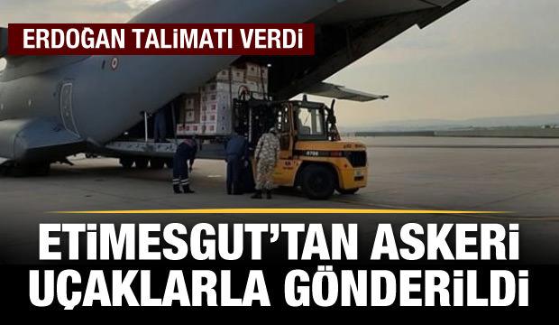Erdoğan talimat verdi: Askeri uçaklarla gönderiliyor!