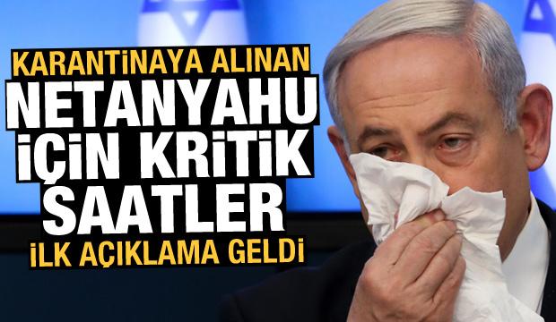 İsrail'de kritik gelişme! Netanyahu karantinaya alındı