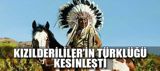 Bilim, 'Kızılderililer Türktür' dedi.