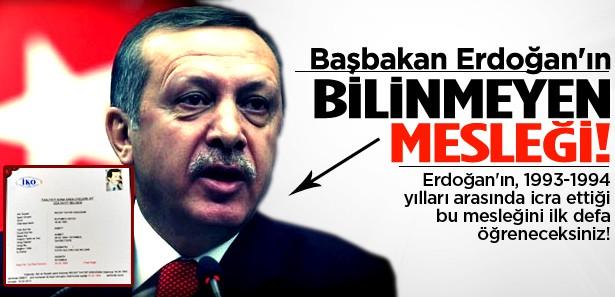 Başbakan Erdoğan'ın bilinmeyen mesleği!