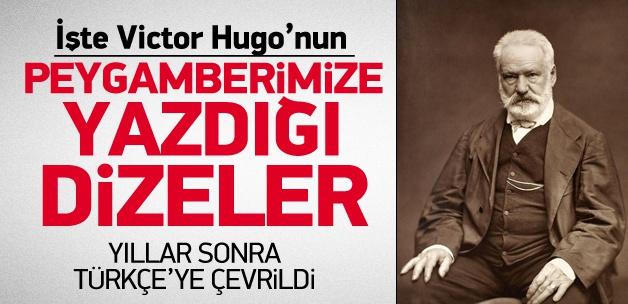 İşte Victor Hugo'nun Peygamberimiz için yazdığı dizeler