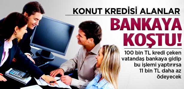 Konut kredisi kullananlar bankalara koştu
