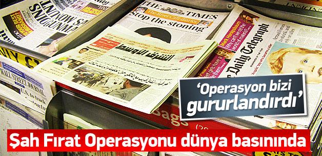 Şah Fırat Operasyonu dünya basınında