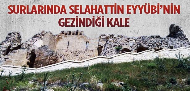 Surlarında Sultan Selahattin'in gezindiği kale
