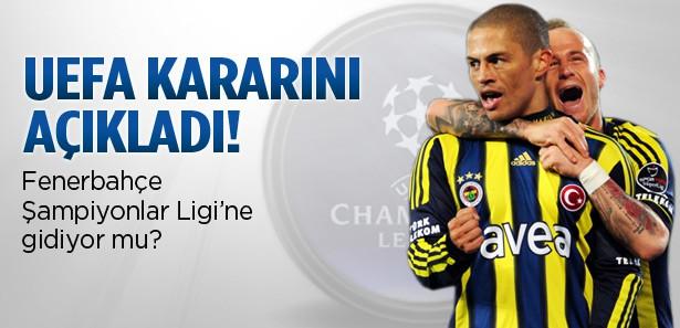 UEFA Fenerbahçe kararını verdi!