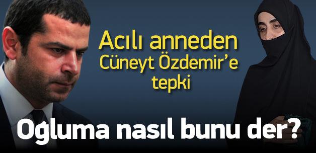 Yasin Börü'nün annesinden Cüneyt Özdemir'e tepki